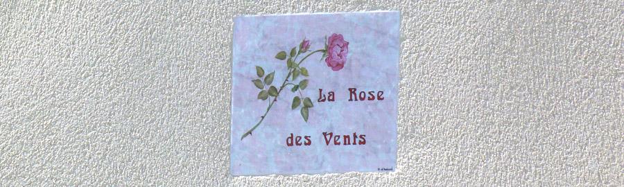 « la Rose des Vents » vous accueille, pour des vacances inoubliables !